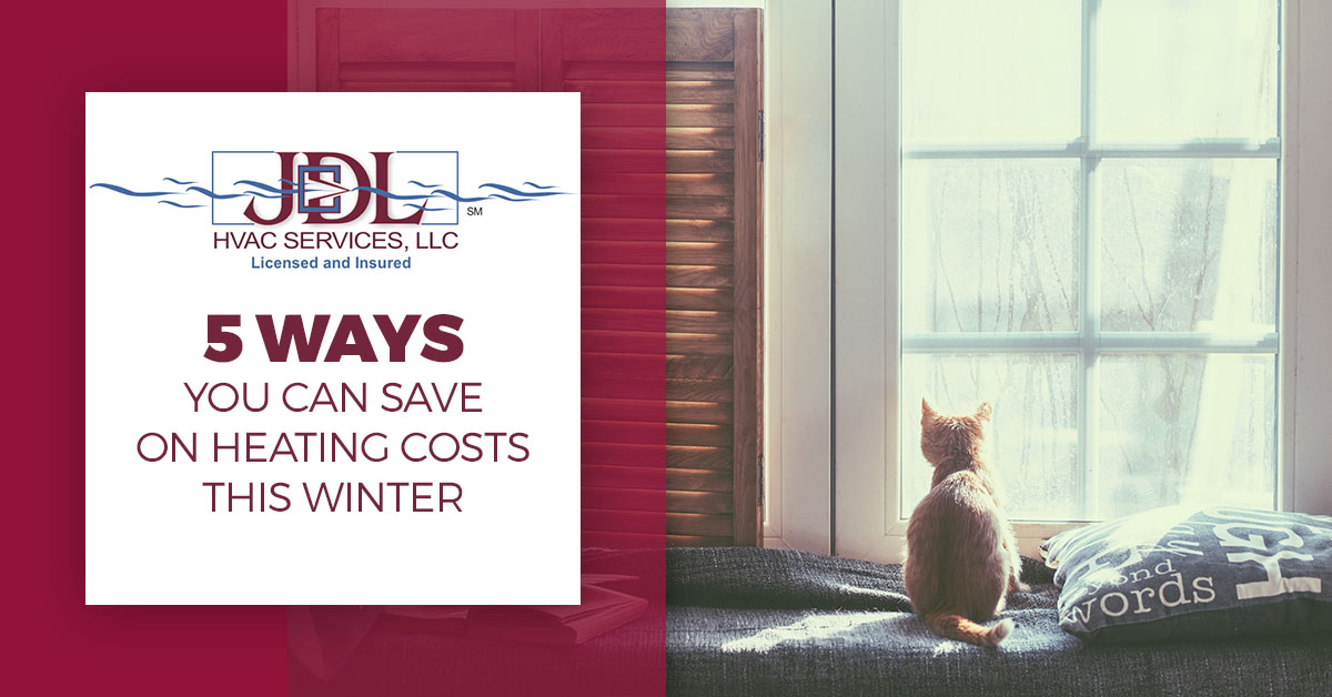 5 Ways to Save on Heating Costs