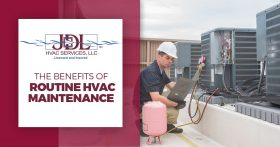 The Benefits of Routine HVAC Maintenance