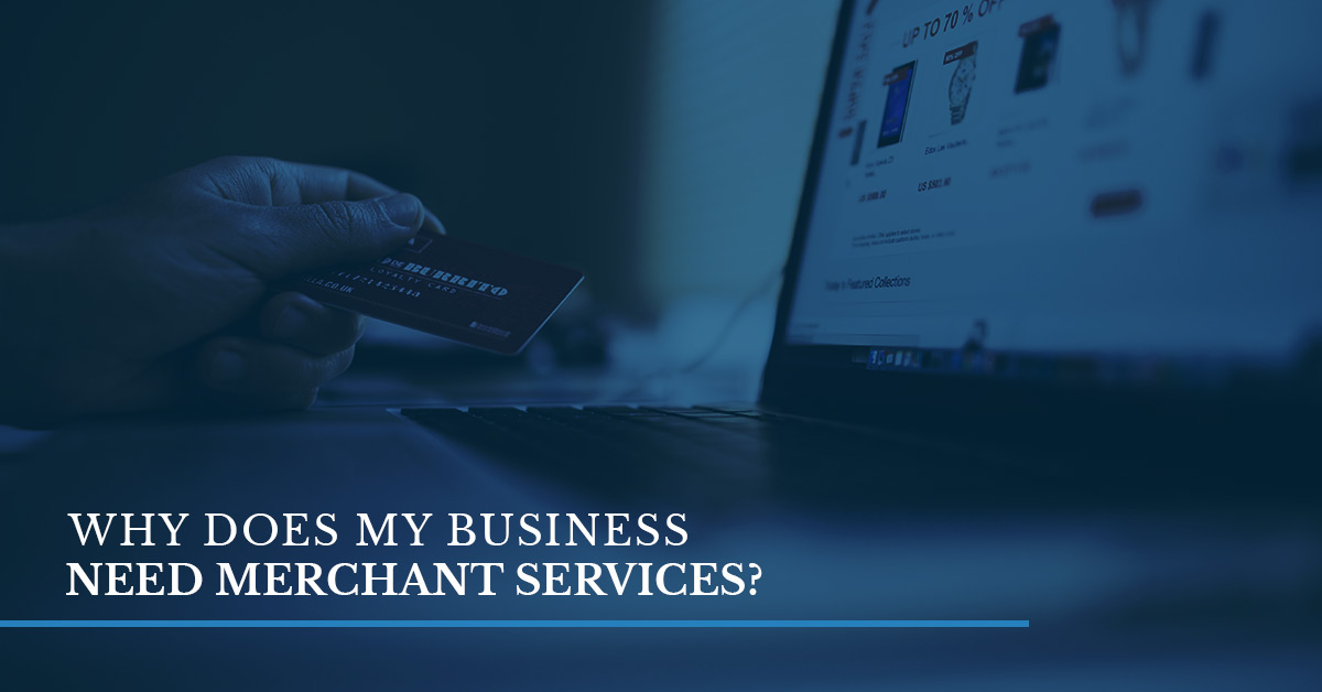 Merchant Services Fort Worth: Why You Need Merchant Services