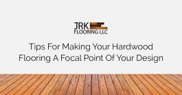 Hardwood flooring a focal point featured image