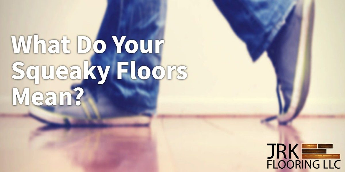 What Do Your Squeaky Floors Mean Infographic