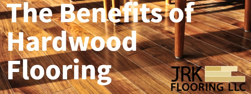 Benefits of hardwood flooring featured image