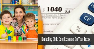 Deducting child care expenses on taxes.