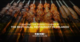 Crafting The Perfect Dinner At The Best Halal Restaurant In Orlando