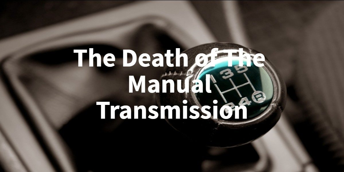 Death of manual transmission featured image