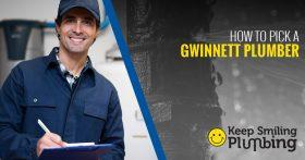 How To Pick A Gwinnett Plumber