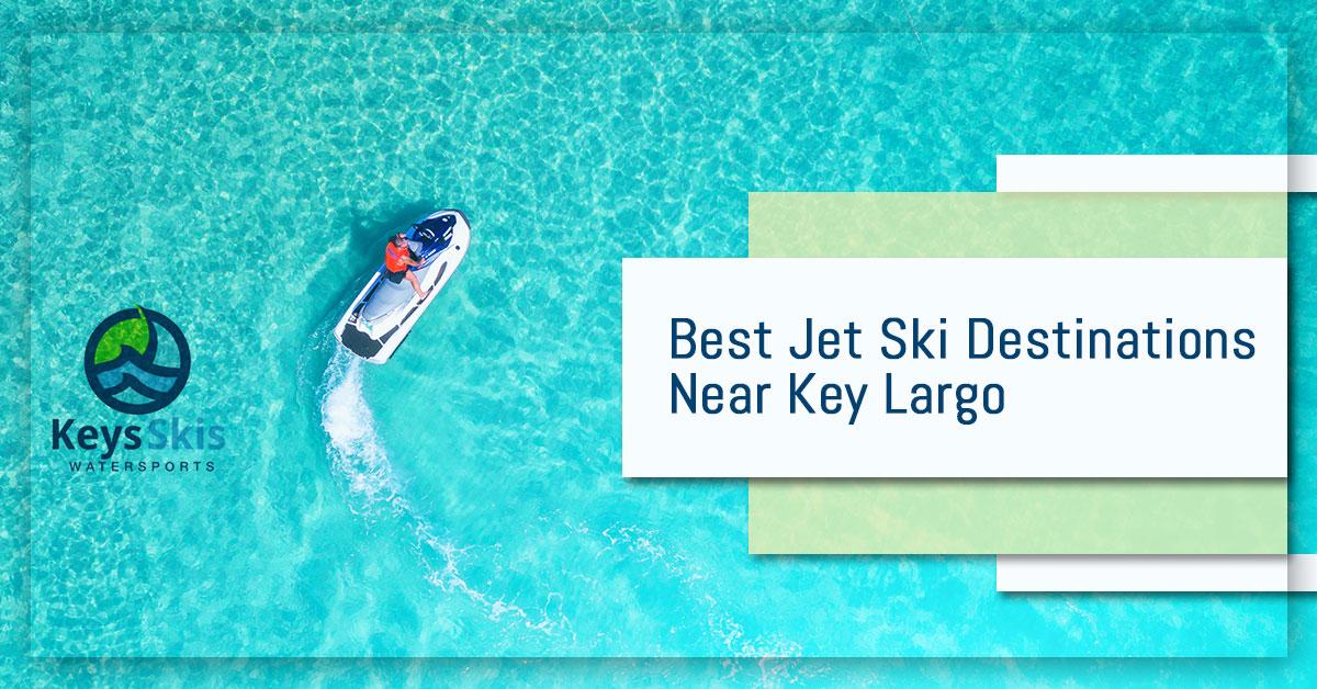 Jet Ski Rental Key Largo: Finding The Best Jet Ski ...