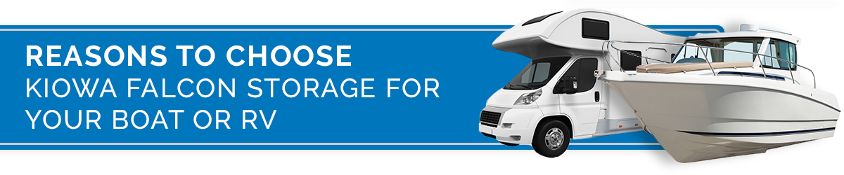 Reasons to Choose Kiowa Falcon Storage for Your Boat or RV
