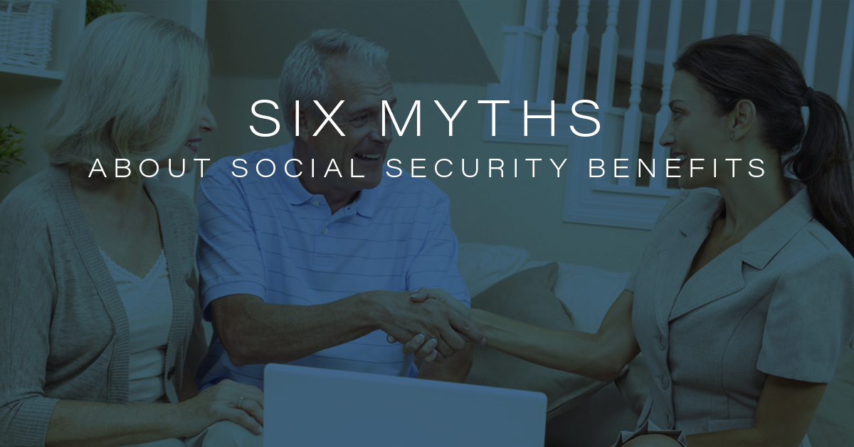 Financial Advisor Laguna Niguel: Myths About Social Security