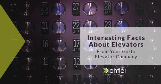Elevator Cab Companies: Interesting Elevator Facts From Your Experts