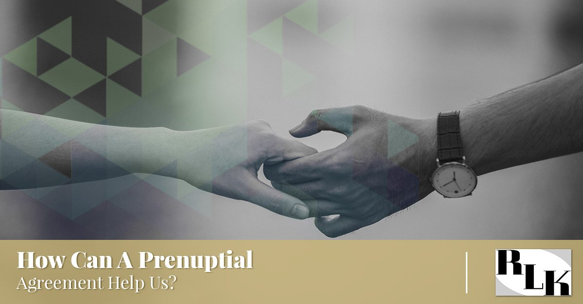 Family Law Tempe About Prenuptial Agreements