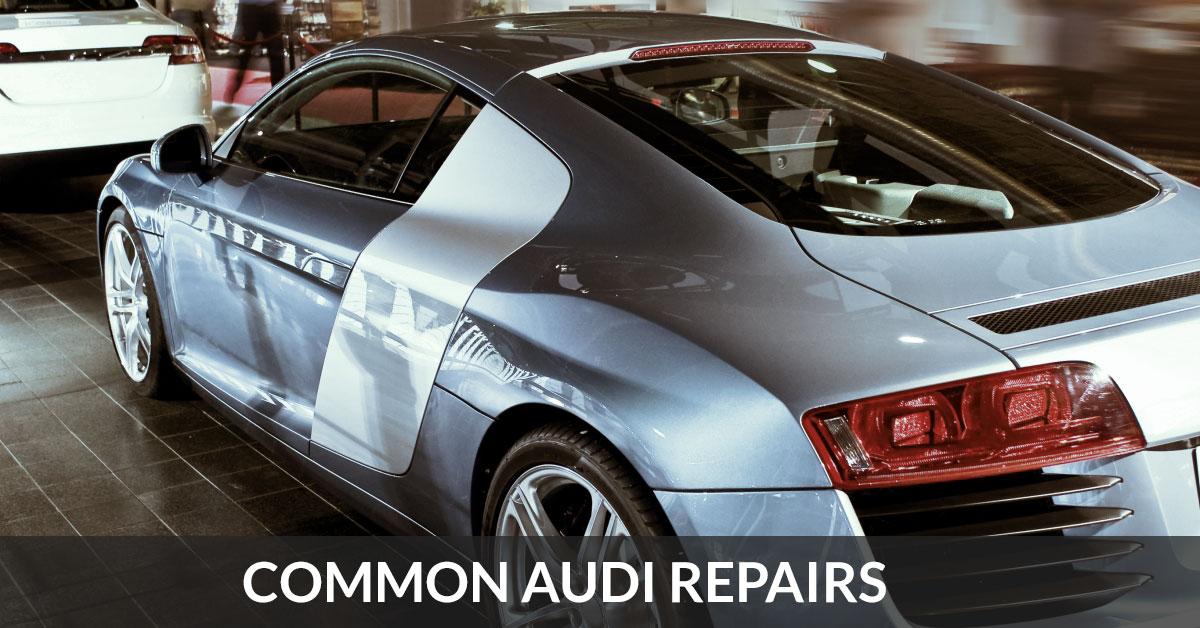 Audi Repair Chesterfield More Common Repair Issues Kudos Import - Audi car repair