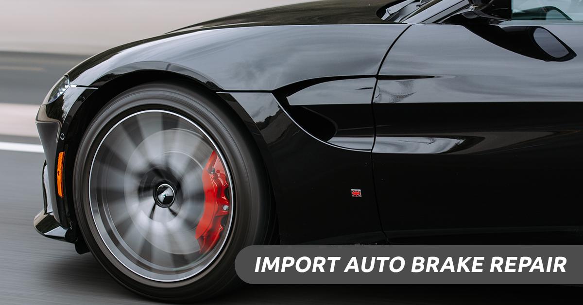 Import Auto Brake Repair
