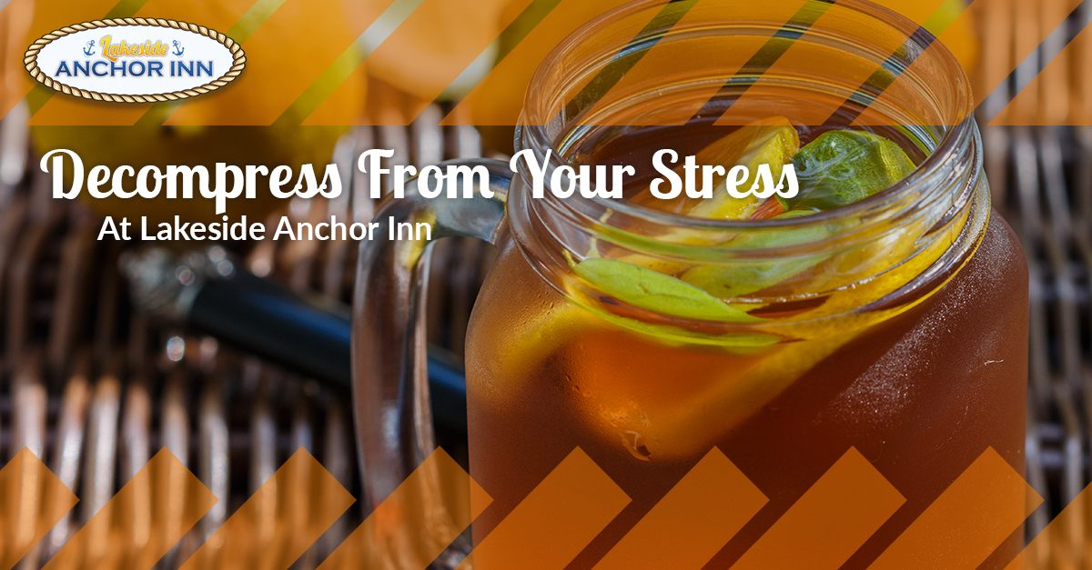 Decompress From Your Stress At Lakeside Anchor Inn