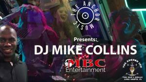 The Anchor Inn Tiki Bar & Grille - The Anchor Music - DJ Mike Collins - MBC Entertainment