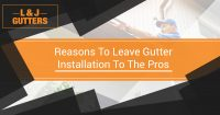 Reasons to Leave Gutter Installation to the Pros Banner