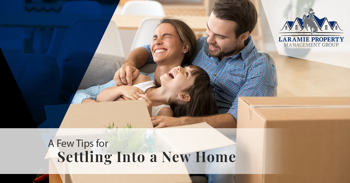 A Few Tips for Settling Into a New Home