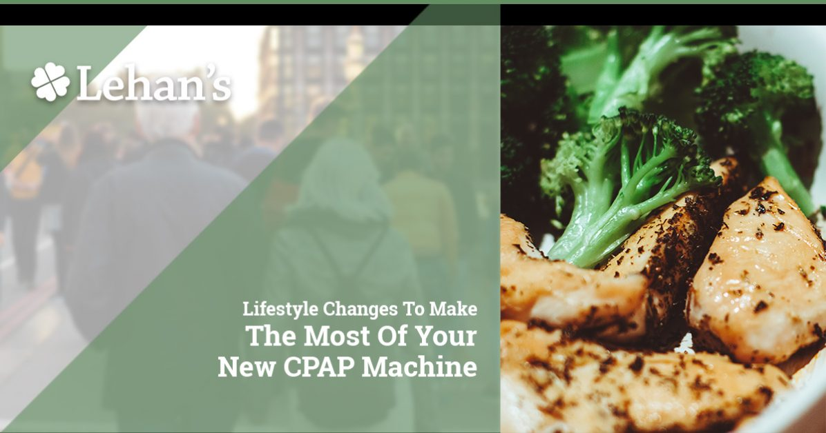 """Lifestyle Changes to Make the Most of Your New CPAP Machine."""