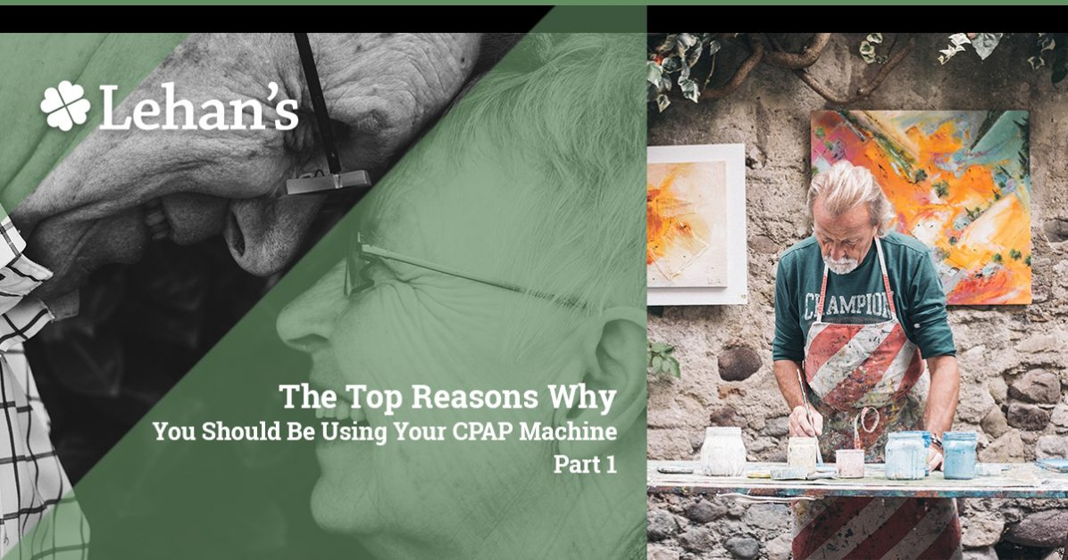 """""""The Top Reasons Why You Should Be Using Your CPAP Machine Part 1"""""""