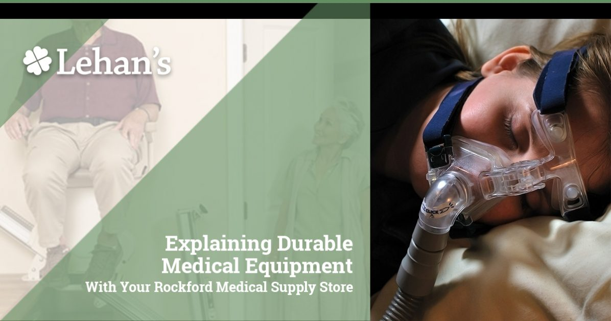 """Explaining Durable Medical Equipment With Your Rockford Medical Supply Store"""