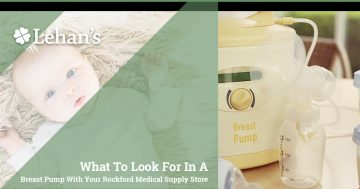 """""""What to look for ina a Breast Pump with your Rockford Medical supply store"""""""