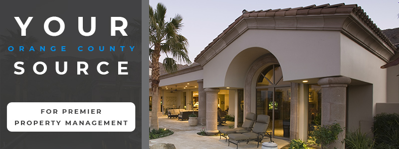 your orange county source for premier property management