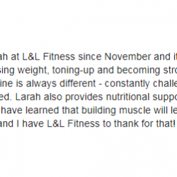 I have been training with Larah at Lift and Live Fitness since November and it has been a truly fulfilling experience.