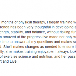 I always look forward to my sessions with Brenda. Her knowledge of exercise science and nutrition, and her passion for what she does make her an invaluable asset to Lift and Live Fitness.