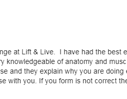 I just finished the 6-week challenge at Lift and Live Fitness. They are very knowledgeable of anatomy and muscle development. Great experience!