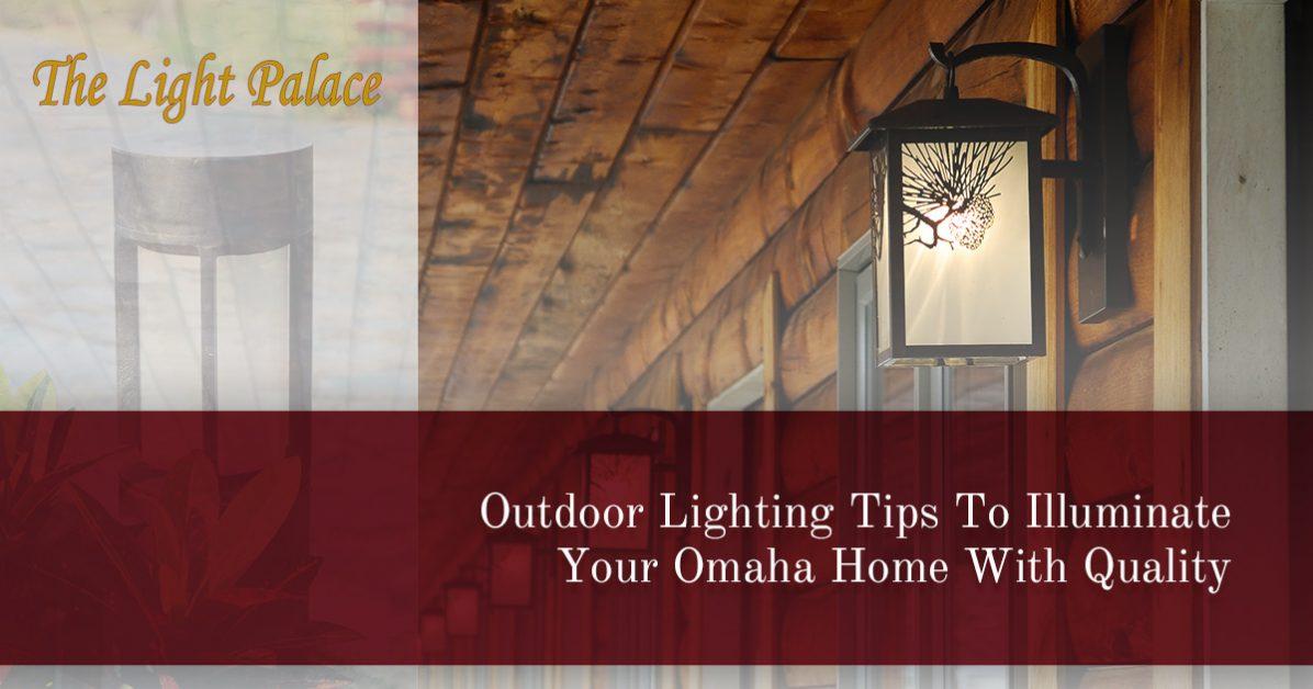Lighting Stores Omaha >> Lighting Store Omaha Modern Outdoor Lighting Tips For Your Home