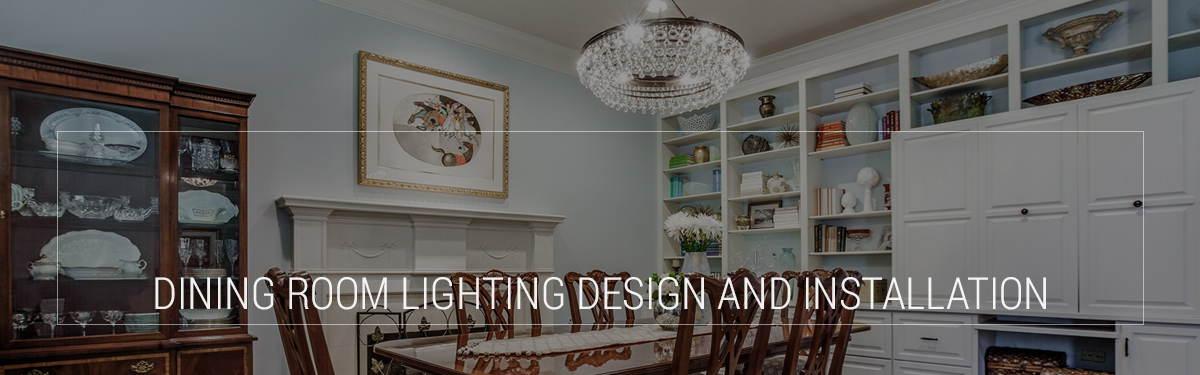 You May Not Use Your Dining Room Every Single Day But Still Want It To Have The Perfect Lighting Design At OneR Our Member Showrooms An