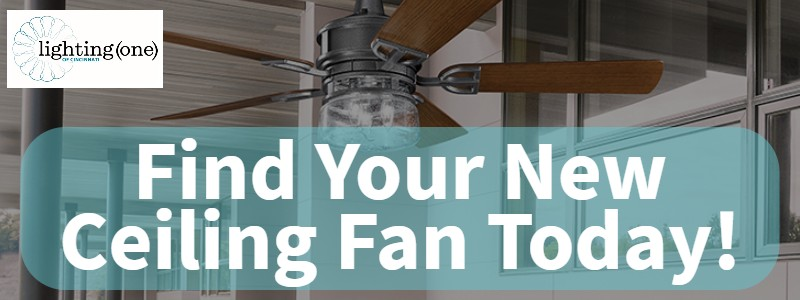 ... need you can make your choice in much less time. This means that youu0027ll have your new fan in your car to your house and on the ceiling before you ... & Home Lighting Fixtures Cincinnati: The Right Ceiling Fan