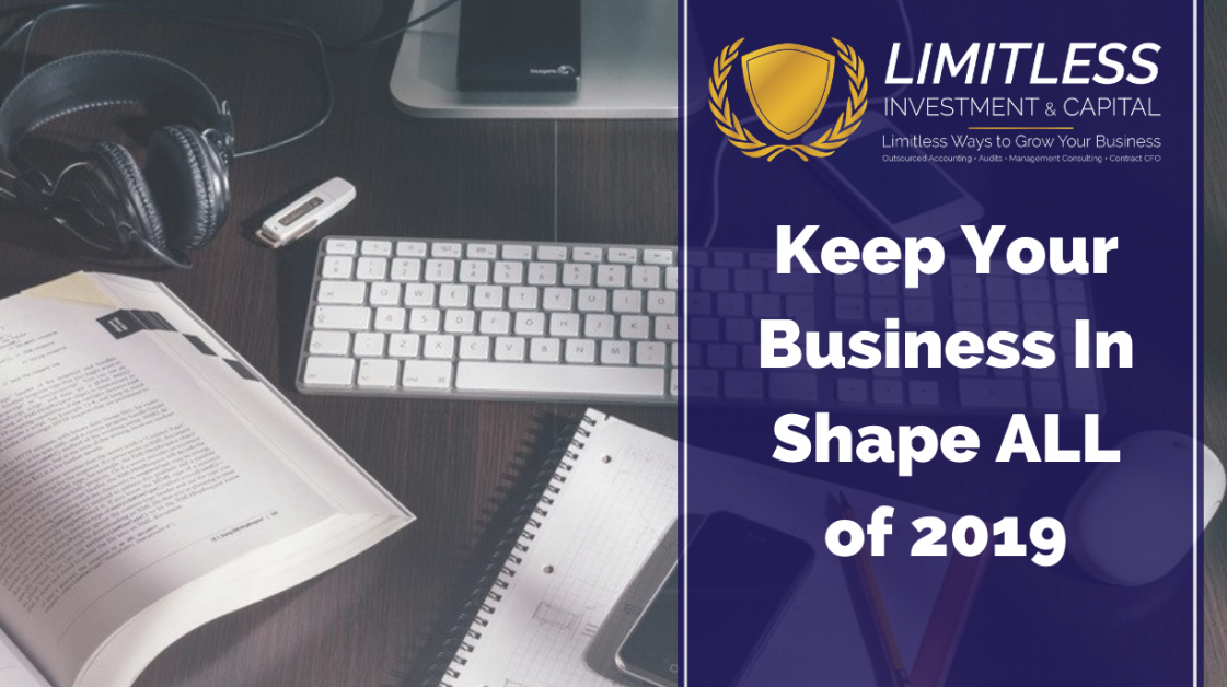 Keep Your Business In Shape ALL of 2019