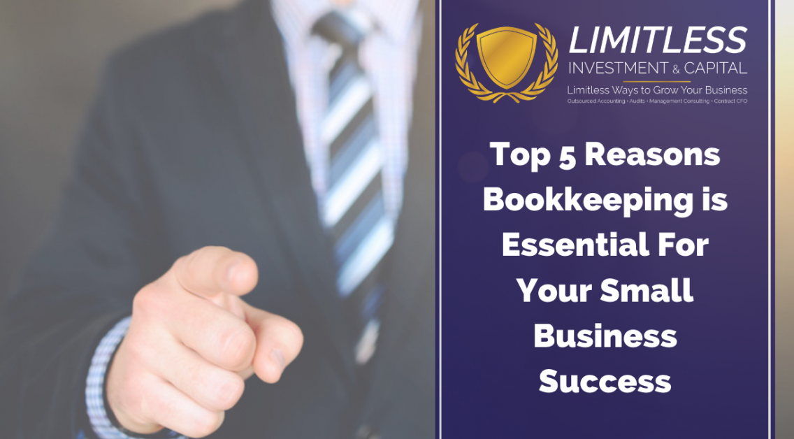 Top 5 Reasons Bookkeeping is Essential For Your Small Business Success