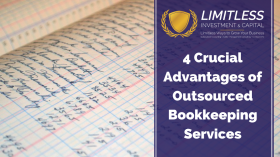 4 Crucial Advantages of Outsourced Bookkeeping Services