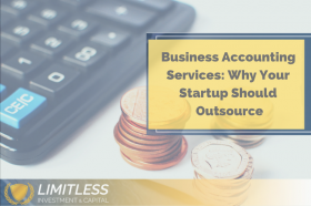 Business Accounting Services: Why Your Startup Should Outsource