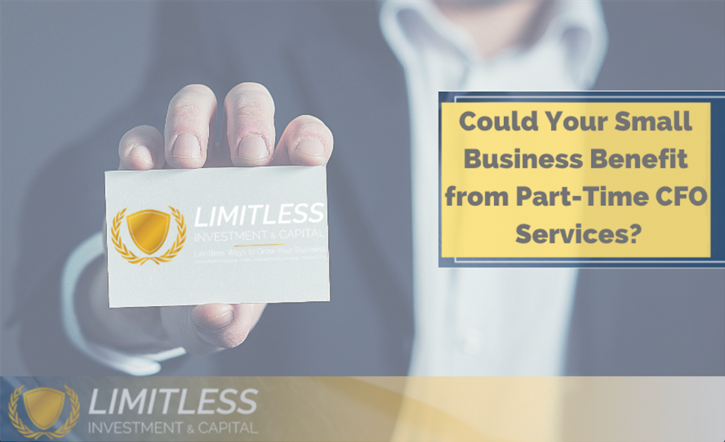 Could Your Small Business Benefit From Part-Time CFO Services?