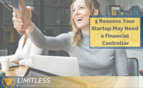 5 Reasons Your Startup May Need a Financial Controller