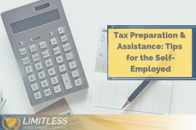 Tax Preparation & Assistance: Tips for the Self- Employed