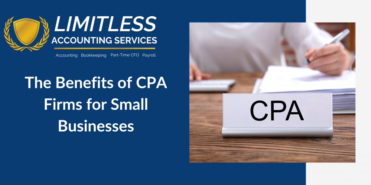 The Benefits of CPA Firms for Small Businesses