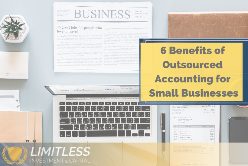 6 Benefits of Outsourced Accounting for Small Businesses