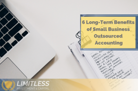 6 Long-Term Benefits of Small Business Outsourced Accounting