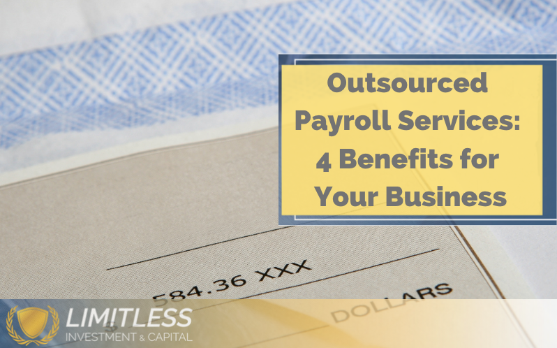 Outsourced Payroll Services: 4 Benefits for Your Business