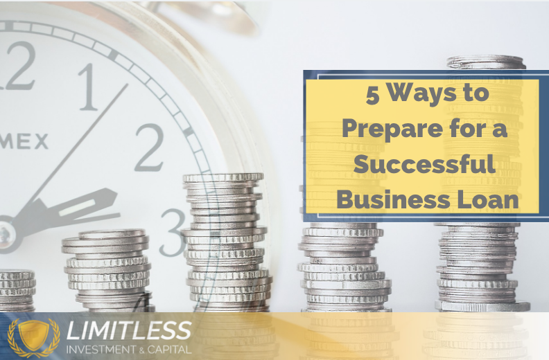 5 Ways to Prepare for a Successful Business Loan