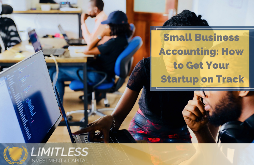 Small Business Accounting/ How to Get Your Startup on Track