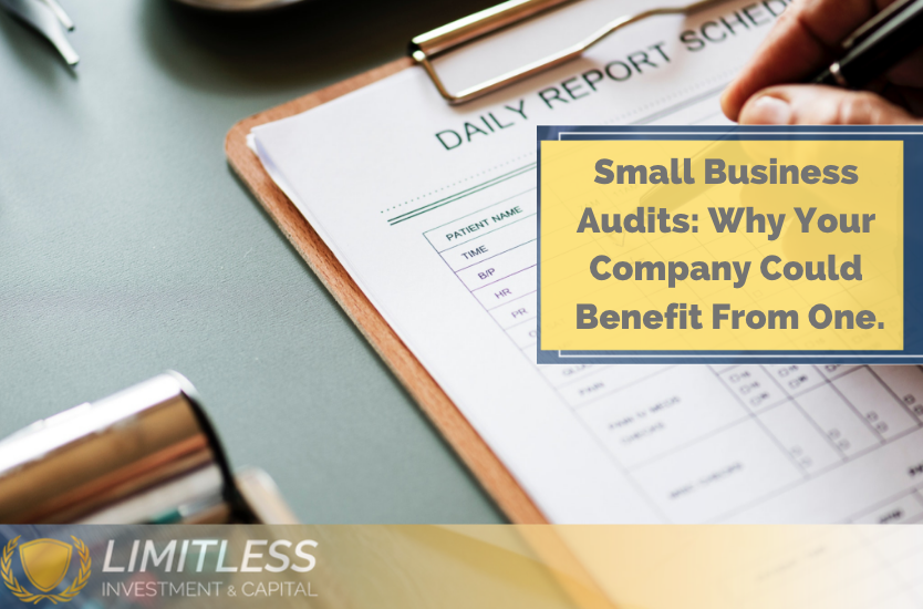 Small Business Audits: Why Your Company May Benefit From One