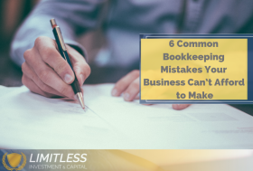 6 Common Bookkeeping Mistakes Your Business Can't Afford to Make