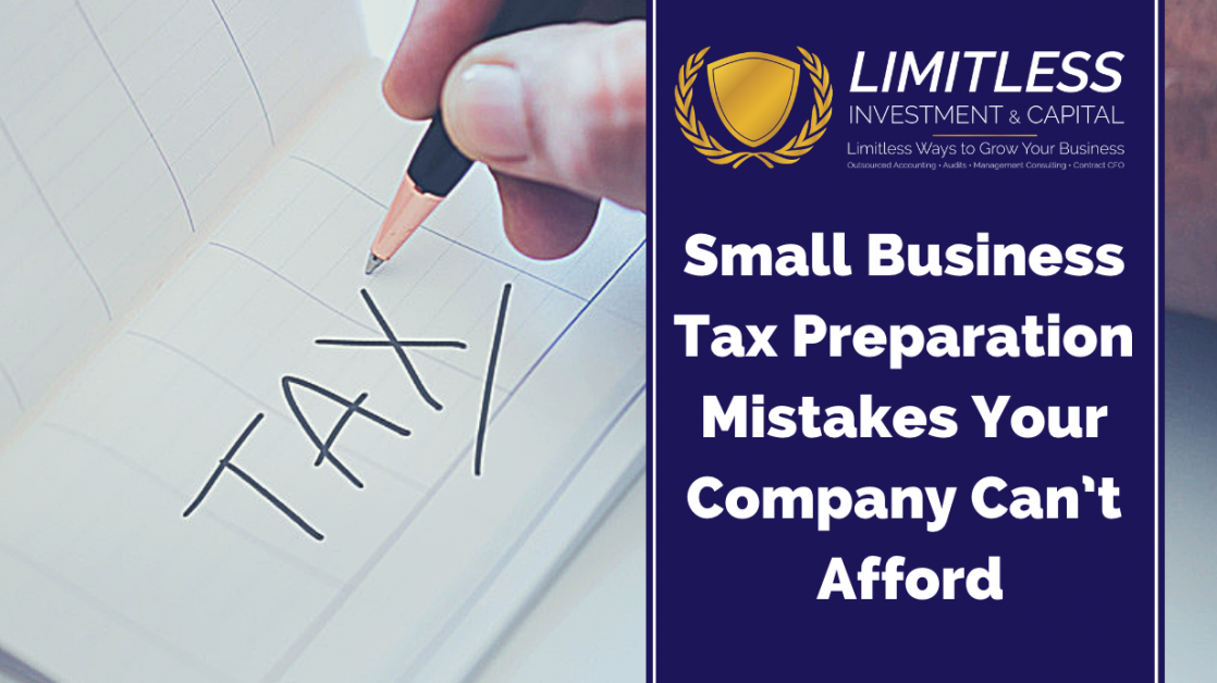 Small Business Tax Preparation Mistakes Your Company Can't Afford