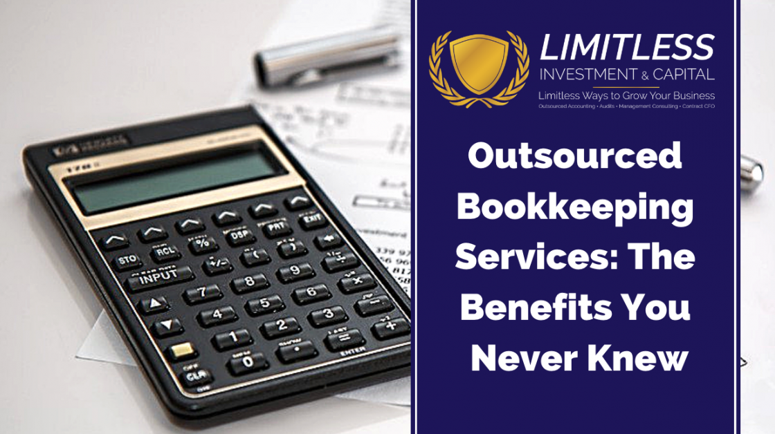 Outsourced Bookkeeping Services: The Benefits You Never Knew