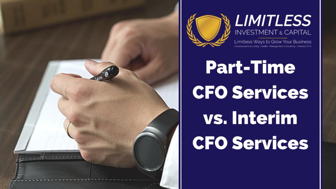 Part-Time CFO Services vs. Interim CFO Services